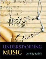 Understanding Music, (0205888968), Jeremy Yudkin, Textbooks   Barnes