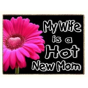 Hot Mom New Baby Refrigerator Gift Magnet: Kitchen