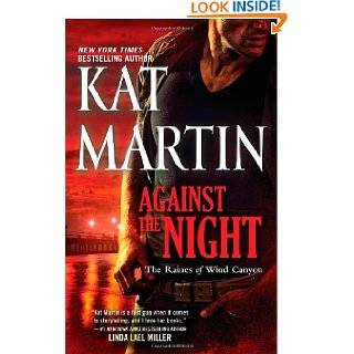 Against the Night (The Raines of Wind Canyon) by Kat Martin ( Mass
