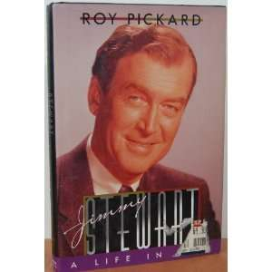 Jimmy Stewart A Life in Film (9780312088286) Roy Pickard