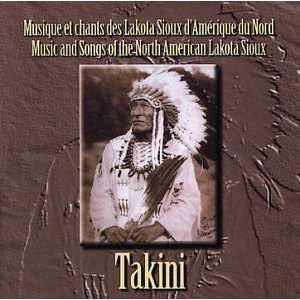 Takini Music & Songs North American Lakota Sioux Archie