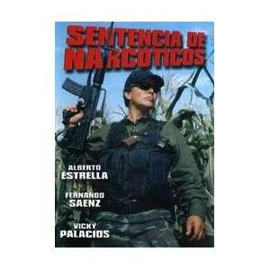 Sentencia De Narcoticos Alberto Estrella, Fernando Saenz