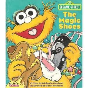 The Magic Shoes (Sesame Street/Sony Wonder) (9781564063427