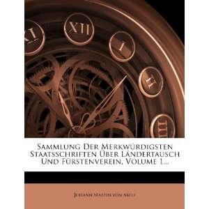 , Volume 1 (9781278774640) Johann Martin von Abele Books