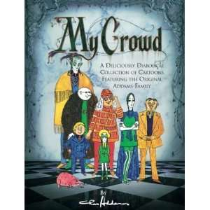 My Crowd [Hardcover]: Charles Addams: Books