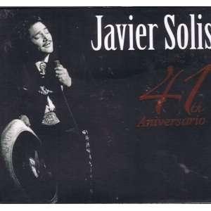 Javier Solis 41th Aniversario JAVIER SOLIS Music