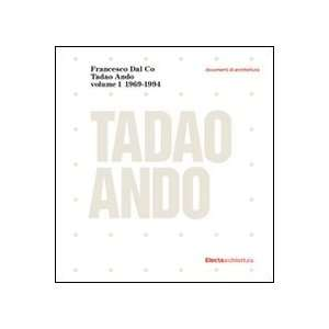 Tadao Ando vol. 1 (9788837068738) Francesco Dal Co Books