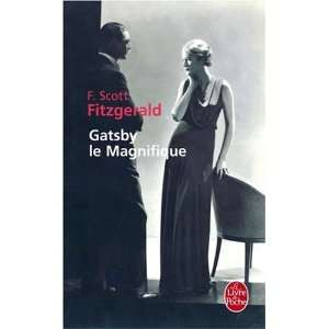 Gatsby Le Magnifique (Ldp Litterature) (French Edition