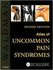 Atlas of Uncommon Pain Syndromes: Text with Image Bank CD ROM