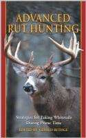 RUT HUNTING Whitetail Deer Strategies bucks 9781592281022
