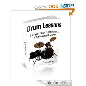 Drum Lessons Live your Dreams on Becoming a Professional Drummer Tim