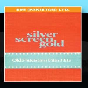 Silver Screen Gold: Old Pakistani Film Songs: Various Artists: Music