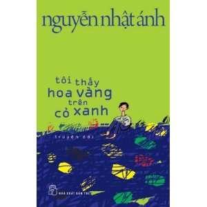 Toi Thay Hoa Vang Tren Co Xanh Nguyen Nhat Anh  Books