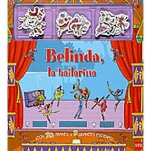 Belinda, la bailarina/ Magnetic Ballerina Story Book (Spanish Edition)