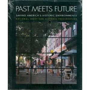 Future : Saving America`s Historic Environments:  Books