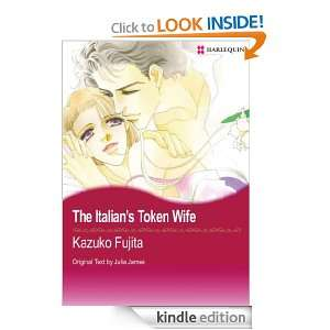 Harlequin comics The Italians Token Wife KAZUKO FUJITA, JULIA JAMES
