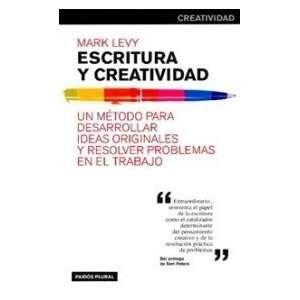 Ideas Originales Y Resolver Problemas En El Trabajo (Spanish Edition