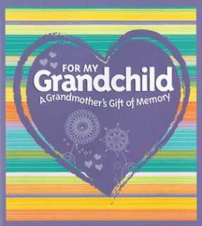 Grandmothers Gift of Memory by Paige Gilchrist, Sterling  Hardcover