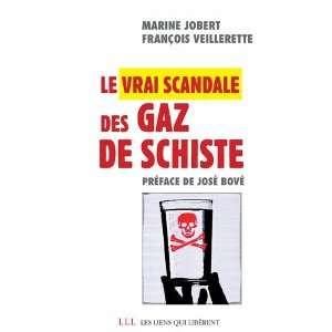 le vrai scandale du gaz de schiste (9782918597315): Marine