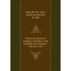 Flores de muerto y poemas mínimos. Con prólogo de Faustino