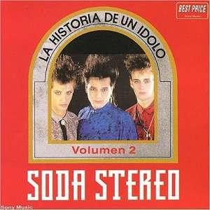 La Historia De Un Idolo V.2 Soda Stereo Music