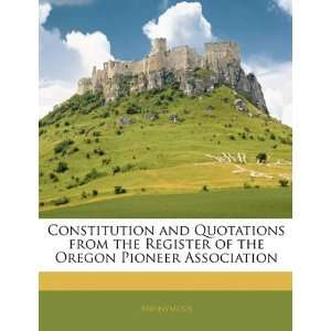 Constitution and Quotations from the Register of the