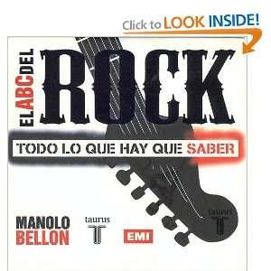 El ABC del Rock Todo Lo Que Hay Que Saber (Spanish