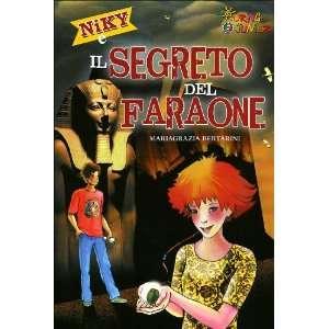 del faraone (9788836546138) M. Grazia Bertarini, S. Bersanetti Books