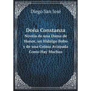 Doña Constanza. Novela de una Dama De Honor, un Hidalgo