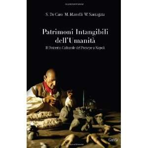 Patrimoni intangibili dellumanità. Il distretto