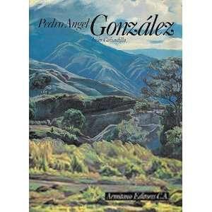 Pedro Angel González: Juan Calzadilla: Books