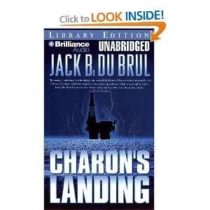 Charons Landing (9781423358725): Jack Du Brul, J. Charles: Books