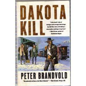 Dakotah Kill: Peter Brandvold: Books