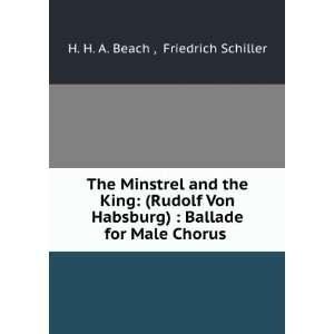 King (Rudolf Von Habsburg)  Ballade for Male Chorus . Friedrich