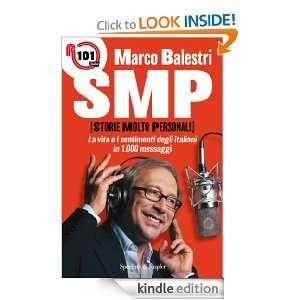 SMP (Storie molto personali) (Varia) (Italian Edition): Marco Balestri