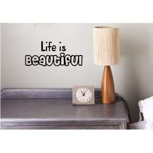 Life is Beautiful Vinyl wall art Inspirational quotes and