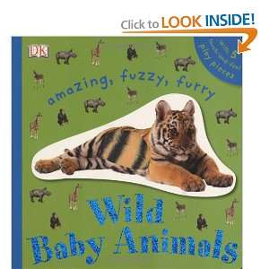 Wild Baby Animals (TOUCHABLES) (9780756637927) DK Publishing Books