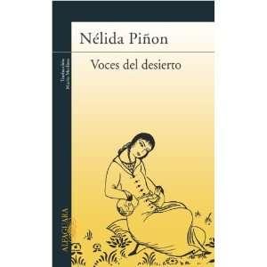Voces del desierto (9788420467900): Nélida Piñon: Books