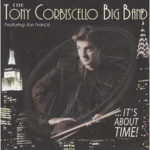 Its About Time   Tony Corbiscello Big Band