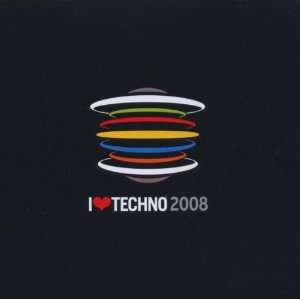 I Love Techno 2008 Boys Noize Music