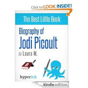 Biography of Jodi Picoult (Best selling Author and Writer of Sing You