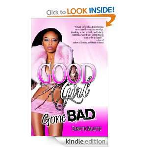 Good Girl Gone Bad Danette Majette  Kindle Store