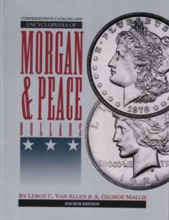 Encyclopedia Morgan Peace Dollar Varieties The VAM Book