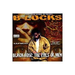 Black Rose: The Evils of Men: B Locks a.k.a. Hazzel: Music