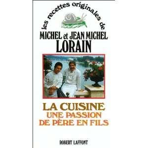 De Pere En Fils (9782221078822) Michel; Lorain, Jean Michel Lorain