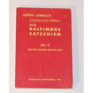 Baltimore Catechism and Mass, Number 3, Official Revised Edition 1949