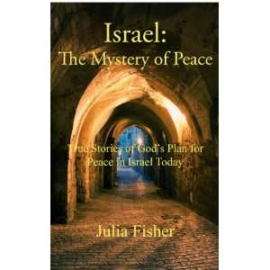 The Mystery of Peace: Julia Fisher: 9781935769064:  Books
