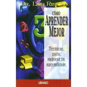 mejor (Spanish Edition) (9788479534042): Dr. Lair Ribeiro: Books