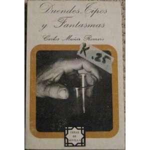 Duendes Cipos y Fantasmas: Carlos Munix Romero:  Books