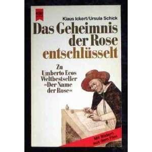 Geheimnis Der Rose Entschlusselt Klaus Ickert, ursula Schick Books